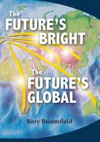 The Future's Bright, the Future's Global