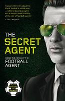 The Secret Agent: Fully Revised and...