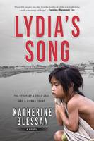 Lydia's Song: The Story of a Child...