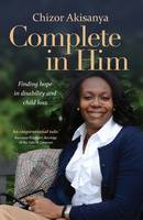 Complete in Him: Finding Hope in...