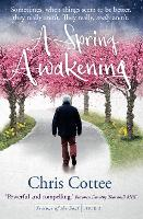 A Spring Awakening: Sometimes, when...