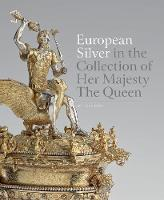 European Silver in the Collection of...