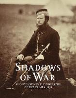 Shadows of War: Roger Fenton's...
