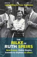 The Rilke of Ruth Speirs: New Poems,...