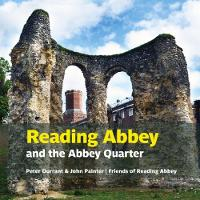 Reading Abbey and the Abbey Quarter
