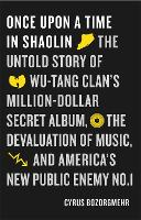 Once Upon a Time in Shaolin: The...