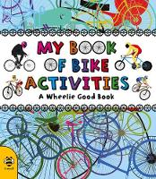 My Book of Bike Activities: A Wheelie...