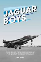 Jaguar Boys: True Tales from ...