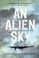 An Alien Sky: The Story of One Man's...