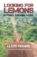 Looking for Lemons: A Travel Survival...