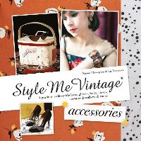 Style Me Vintage: Accessories: A ...