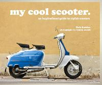 My Cool Scooter: An Inspirational...