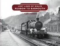 Lost Lines: Ruabon to Barmouth