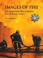 Images of Fire: Into Action with West...