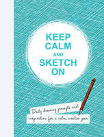 Keep Calm and Sketch on: Daily ...