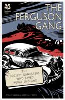 Ferguson's Gang: The Secret Society...