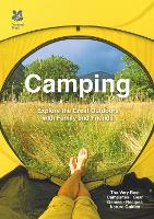 Camping: Explore the Great Outdoors...