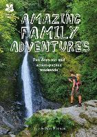 Amazing Family Adventures: Fun Days...