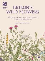 Britain's Wild Flowers: A Treasury of...