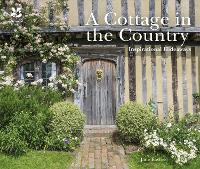A Cottage in the Country:...