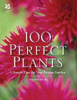 100 Perfect Plants: A Simple Plan for...
