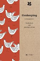 Henkeeping: Inspiration and Practical...