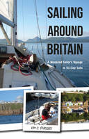 Sailing Around Britain: A Weekend...