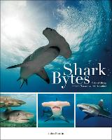 Shark Bytes: Tales of Diving with the...