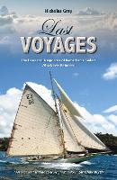 Last Voyages: The Lives and Tragic...