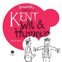 Kent Wit & Humour: Packed with Fun ...