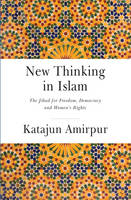 New Thinking in Islam - The Jihad for...
