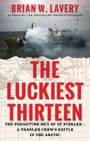 The Luckiest Thirteen: The forgotten...