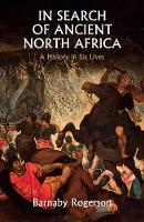 In Search of Ancient North Africa: A...