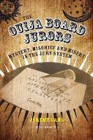 The Ouija Board Jurors: Mystery,...