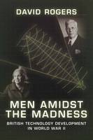 Men Amidst the Madness: British...