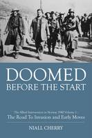 Doomed Before the Start: The Allied...