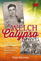 A Welch Calypso: A Soldier of the...
