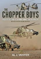The Chopper Boys: Helicopter Warfare...