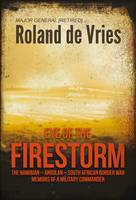 Eye of the Firestorm: The...
