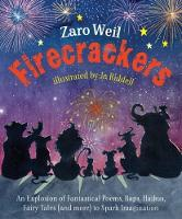 Firecrackers: An Explosion of Poems,...