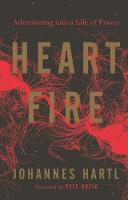 Heart Fire: Adventuring Into a Life ...