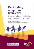 Facilitating Adoptions from Care: A...