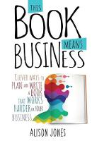 This Book Means Business: Clever Ways...