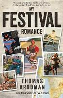 My Festival Romance: By Thomas ...