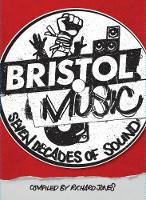 Bristol Music: Seven Decades Of Sound