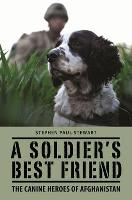 A Soldier's Best Friend: The Canine...
