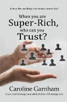 When you are Super-Rich, who can you...