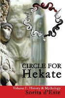 Circle for Hekate -Volume I, History ...