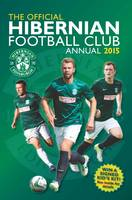 Official Hibernian FC 2015 Annual