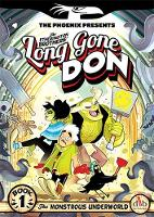 Long Gone Don: The Monstrous...